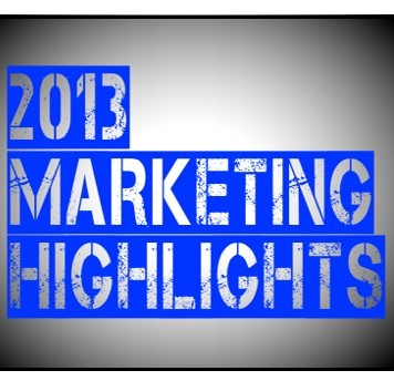 2013 Marketing Highlights