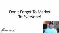 Don't Forget to Market to Everyone